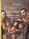 From El Greco to Goya: Painting in Spain 1561-1828 (0138619646) by Janis Tomlinson