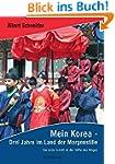 Mein Korea - Drei Jahre im Land der M...