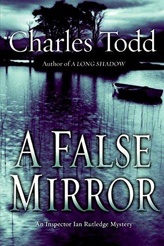 Image of A False Mirror (Inspector Ian Rutledge Mysteries)