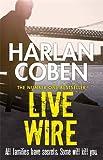 Live Wire (Myron Bolitar 10) Harlan Coben