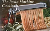 img - for The Pasta Machine Cookbook book / textbook / text book