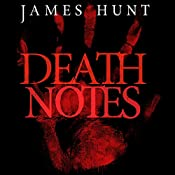 Death Notes: Bloodied Words, Book 1 | James Hunt