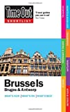Time Out Shortlist Brussels, Bruges & Antwerp 1st edition Time Out Guides Ltd