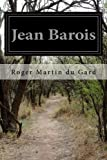 img - for Jean Barois (French Edition) book / textbook / text book