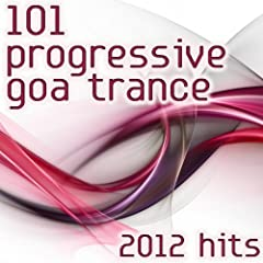 101 progressive goa trance hits 2012 best of top for Acid house anthems