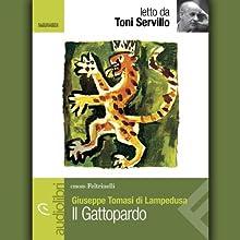 Il Gattopardo (       UNABRIDGED) by Giuseppe Tomasi di Lampedusa Narrated by Toni Servillo
