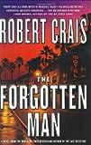 The Forgotten Man: A Novel (Elvis Cole Novels) (0385504284) by Crais, Robert