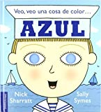 img - for Veo, veo una cosa de color azul/ Something Beginning with Blue (Spanish Edition) book / textbook / text book