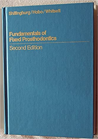 Fundamentals of Fixed Prosthodontics (Quintessence books)