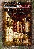 Magierblut - Die Dämonen des Caskáran - Simon Rhys Beck