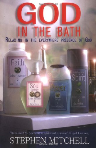 Image of God in the Bath: Relaxing in the Everywhere Presence of God