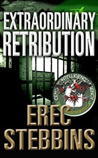 (FREE on 3/12) Extraordinary Retribution by Erec Stebbins - http://eBooksHabit.com