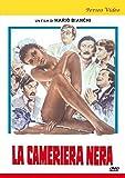La Cameriera Nera [Italia] [DVD]