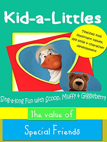 Kid-a-Littles: Special Friends