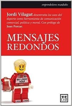 MENSAJES REDONDOS: JORDI VILAGUT: 9788483560761: Amazon.com: Books