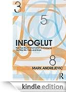 InfoGlut [Edizione Kindle]