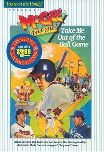 Take Me Out of the Ball Game (McGee and Me!), BILL MYERS