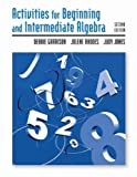 Activities Manual for Beginning and Intermediate Algebra (0534998739) by Garrison, Debbie