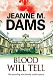 img - for Blood Will Tell: A cozy mystery set in Cambridge, England (A Dorothy Martin Mystery) book / textbook / text book