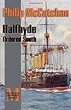 Halfhyde Ordered South (The Halfhyde Adventures, No. 6)