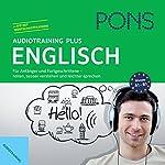 PONS Audiotraining Plus - Englisch: Für Anfänger und Fortgeschrittene |  div.