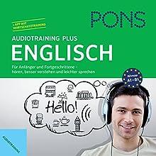 PONS Audiotraining Plus - Englisch: Für Anfänger und Fortgeschrittene Hörbuch von  div. Gesprochen von:  div.