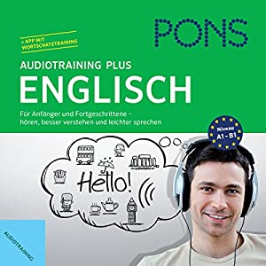 PONS Audiotraining Plus - Englisch Hörbuch