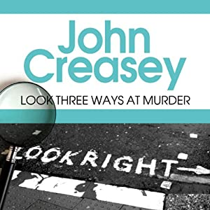 Look Three Ways at Murder | [John Creasey]