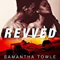 Revved: Revved Series, Book 1 (       UNABRIDGED) by Samantha Towle Narrated by Lulu Russell