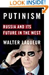 Putinism: Russia and Its Future with...