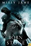 Born of Stone (Gargoyle Masters) by Missy Jane