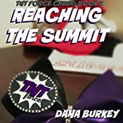 Reaching the Summit: TNT Force Cheer, Book 2 | Dana Burkey
