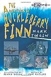 Mark Twain The Adventures of Huckleberry Finn (Graffex)