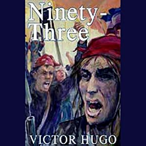 Ninety-Three | [Victor Hugo]