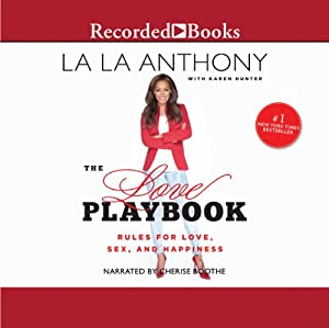 The Love Playbook: Rules for Love, Sex, and Hapiness | [La La Anthony, Karen Hunter]