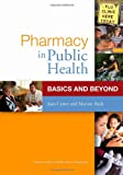 img - for Pharmacy in Public Health: Basics and Beyond book / textbook / text book