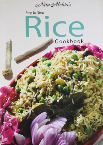 Step By Step Rice Cookbook by Nita Mehta