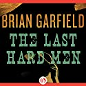 The Last Hard Man Audiobook by Brian Garfield Narrated by Kristoffer Tabori