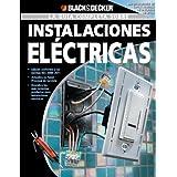 La Guia Completa sobre Instalaciones Electricas: -Edicion Conforme a las normas NEC 2008-2011 -Actualice su Panel...