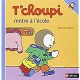 T'choupi rentre � l'�colepar Thierry Courtin