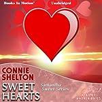 Sweet Hearts: Samantha Sweet Series, Book 4 | Connie Shelton