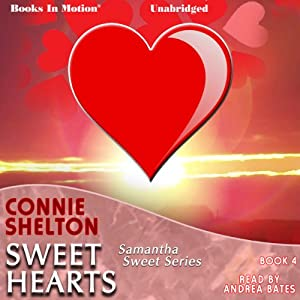 Sweet Hearts: Samantha Sweet Series, Book 4 | [Connie Shelton]
