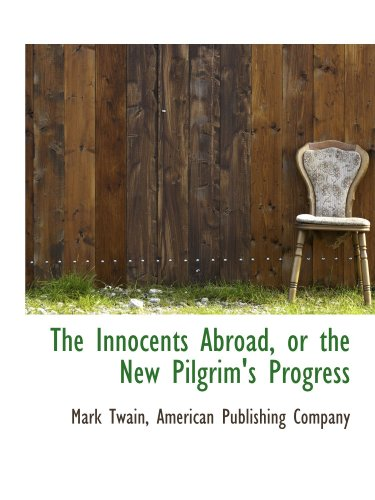 the-innocents-abroad-or-the-new-pilgrims-progress