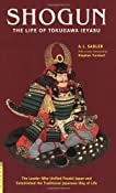 Shogun: The Life of Tokugawa Ieyasu (Tuttle Classics): A. L. Sadler, Stephen Turnbull: 9784805310427: Amazon.com: Books
