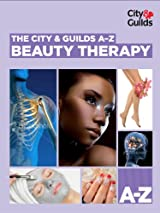 The City & Guilds A-Z: Beauty Therapy