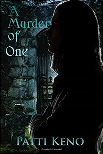 A Murder of One  by Patti Keno