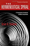 img - for The Hermeneutical Spiral: A Comprehensive Introduction to Biblical Interpretation Revised and Expanded edition by Osborne, Grant R. published by IVP Academic Paperback book / textbook / text book