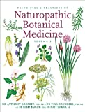 Principles & Practices of Naturopathic Botanical Medicine: Vol 1 Herbal Monographs