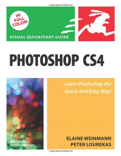 Photoshop CS4 Visual QuickStart Guide