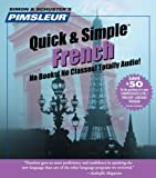 Pimsleur Quick & Simple French: Euro Edition (Pimsleur Quick & Simple)